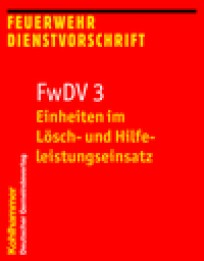 Feuerwehrdienstvorschrift FwDV 3
