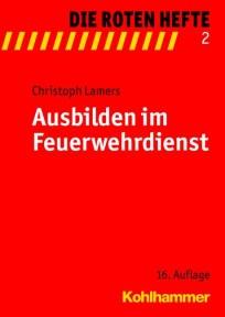 Die Roten Hefte, Heft 02 - Ausbilden im Feuerwehrdienst