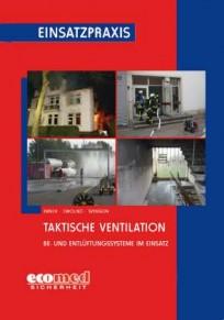 Einsatzpraxis: Taktische Ventilation