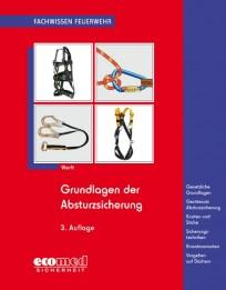 Fachwissen Feuerwehr: Grundlagen der Absturzsicherung