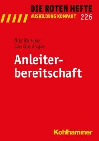 Die Roten Hefte, Ausbildung kompakt, Heft 226 - Anleiterbereitschaft