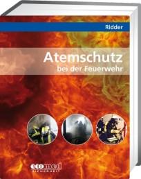 Atemschutz bei der Feuerwehr
