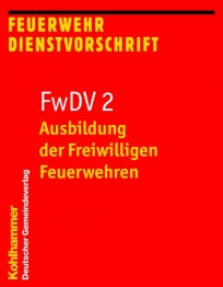 Feuerwehrdienstvorschrift FwDV 2