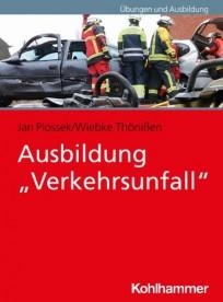 """Ausbildung """"Verkehrsunfall"""""""