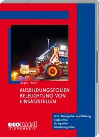 Ausbildungsfolien: Beleuchtung von Einsatzstellen
