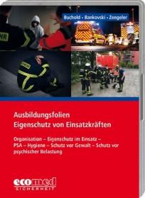 Ausbildungsfolien Eigenschutz von Einsatzkräften