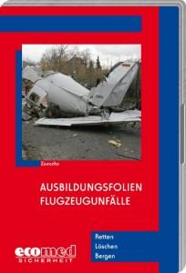 Ausbildungsfolien: Flugzeugunfälle