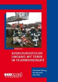 Ausbildungsfolien Umgang mit Tieren im Feuerwehreinsatz