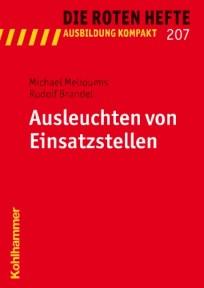 Die Roten Hefte, Ausbildung kompakt, Heft 207 - Ausleuchten von Einsatzstellen