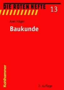 Die Roten Hefte, Heft 13 - Baukunde
