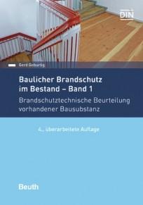 Baulicher Brandschutz im Bestand. Band 1