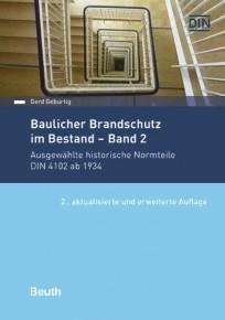 Baulicher Brandschutz im Bestand. Band 2