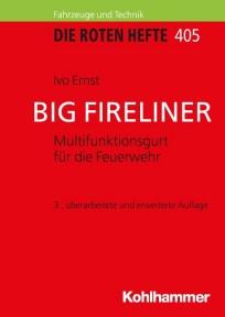 Die Roten Hefte, Heft 405 -  BIG FIRELINER