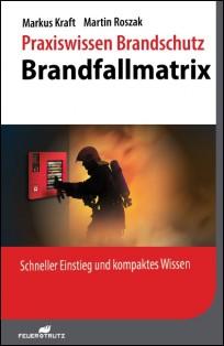 Praxiswissen Brandschutz - Brandfallmatrix
