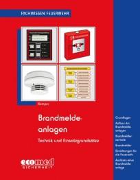 Fachwissen Feuerwehr: Brandmeldeanlagen