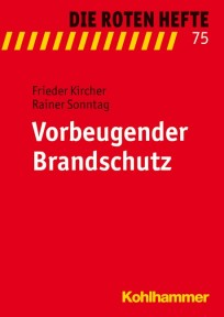 Die Roten Hefte, Heft 75 - Vorbeugender Brandschutz