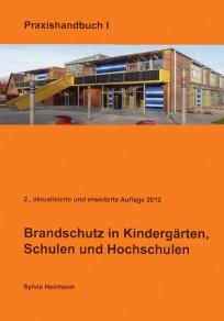 Brandschutz in Kindergärten, Schulen und Hochschulen