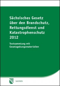 Sächsisches Gesetz über den Brandschutz, Rettungsdienst und Katastrophenschutz 2012
