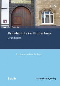 Brandschutz im Baudenkmal. Grundlagen