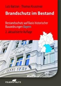 Brandschutz im Bestand: Bayern