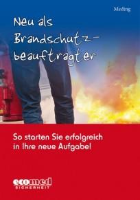 Neu als Brandschutzbeauftragter