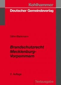Brandschutzrecht Mecklenburg-Vorpommern. Vorschriftensammlung