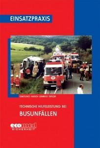 Technische Hilfeleistung bei Busunfällen