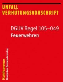 DGUV-Regel 105-049 Feuerwehren