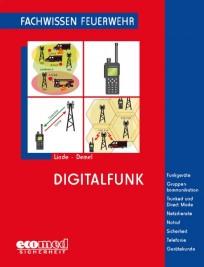 Fachwissen Feuerwehr: Digitalfunk