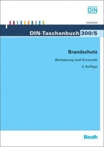 DIN-Taschenbuch 300/5. Brandschutz
