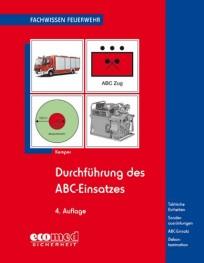 Fachwissen Feuerwehr: Durchführung des ABC-Einsatzes
