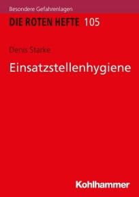 Die Roten Hefte, Heft 105 -  Einsatzstellenhygiene