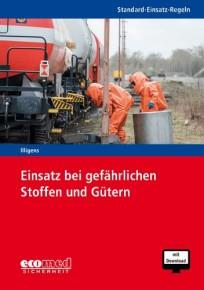 Standard-Einsatz-Regeln: Einsatz bei gefährlichen Stoffen und Gütern
