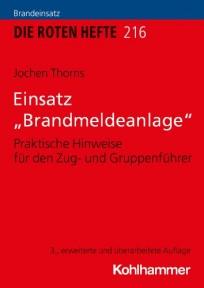 """Die Roten Hefte, Ausbildung kompakt, Heft 216 - Einsatz """"Brandmeldeanlage"""""""