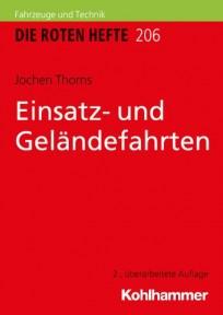 Die Roten Hefte, Ausbildung kompakt, Heft 206 - Einsatz- und Geländefahrten