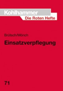 Die Roten Hefte, Heft 71 - Einsatzverpflegung