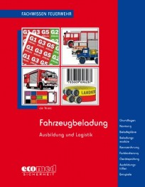 Fachwissen Feuerwehr: Fahrzeugbeladung