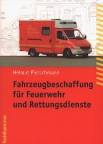 Fahrzeugbeschaffung für Feuerwehr und Rettungsdienste
