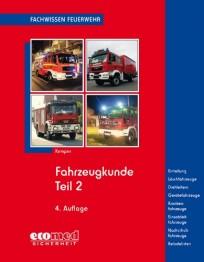 Fachwissen Feuerwehr: Fahrzeugkunde Teil 2