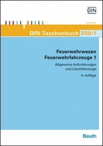 DIN-Taschenbuch 350/1 Feuerwehrwesen