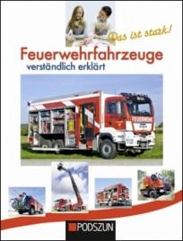 Feuerwehrfahrzeuge verständlich erklärt