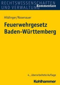 Feuerwehrgesetz Baden-Württemberg. Kommentar
