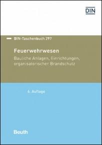 DIN-Taschenbuch 297. Feuerwehrwesen