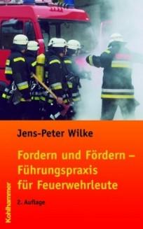 Fordern und Fördern - Führungspraxis für Feuerwehrleute