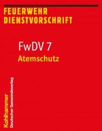 Feuerwehrdienstvorschrift FwDV 7