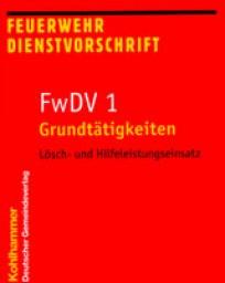 Feuerwehrdienstvorschrift FwDV 1