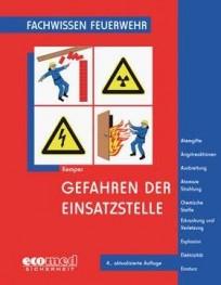 Fachwissen Feuerwehr: Gefahren der Einsatzstelle