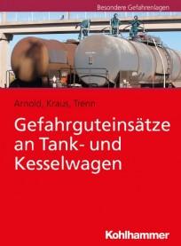 Gefahrguteinsätze an Tank- und Kesselwagen