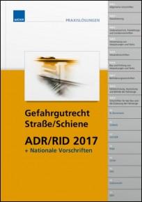Handbuch ADR/RID 2017 + nationale Vorschriften