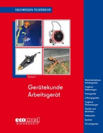 Fachwissen Feuerwehr: Gerätekunde Arbeitsgerätt